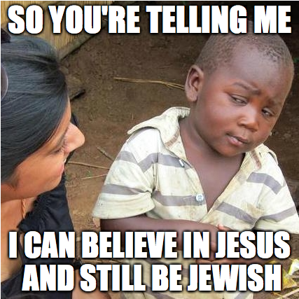 Jewish and Believe in Jesus