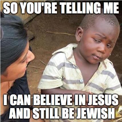Jewish and Believe in Jesus